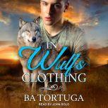 In Wulf's Clothing, BA Tortuga