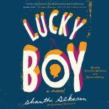 Lucky Boy, Shanthi Sekaran