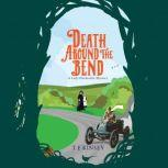 Death Around the Bend, T E Kinsey