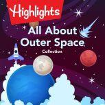 All About Outer Space Collection, Valerie Houston