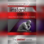 Instant Genius, The INSTANT-Series