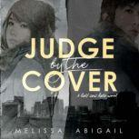 Judge by the Cover, Melissa Abigail