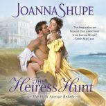 The Heiress Hunt, Joanna Shupe