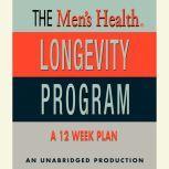 Men's Health Longevity Program, Men's Health Magazine