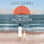 On the Horizon, Lois Lowry