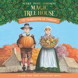 Magic Tree House #27: Thanksgiving on Thursday, Mary Pope Osborne