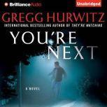 You're Next, Gregg Hurwitz