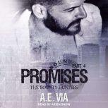 Promises Part 2, A.E. Via