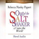 Out of the Saltshaker and Into the World, Rebecca Manley Pippert