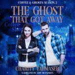 The Ghost That Got Away Coffee and Ghosts Season 2, Charity Tahmaseb