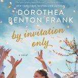 By Invitation Only, Dorothea Benton Frank