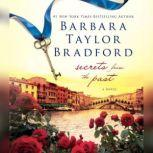 Secrets from the Past, Barbara Taylor Bradford
