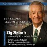 Zig Ziglars Leadership & Success Series, Made for Success