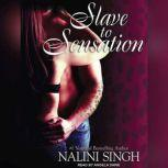Slave to Sensation, Nalini Singh