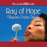 Ray of Hope, Vanessa Davis Griggs