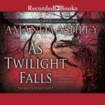 As Twilight Falls, Amanda Ashley