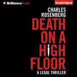 Death on a High Floor, Charles Rosenberg