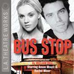 Bus Stop, William Inge