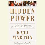 Hidden Power Presidential Marriages That Shaped Our History, Kati Marton