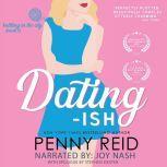 Dating-ish, Penny Reid