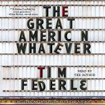 The Great American Whatever, Tim Federle