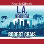 L.A. Requiem, Robert Crais