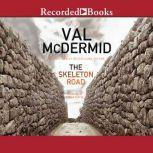 The Skeleton Road, Val McDermid