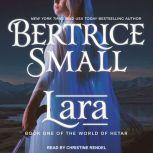 Lara, Bertrice Small