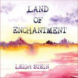 Land of Enchantment, Leigh Stein