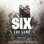Six: End Game, Charles W. Sasser