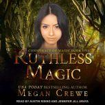 Ruthless Magic, Megan Crewe
