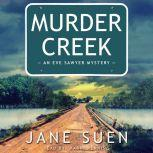 Murder Creek, Jane Suen