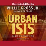 Urban Isis Revolution, Wahida Clark