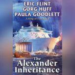 The Alexander Inheritance, Eric Flint