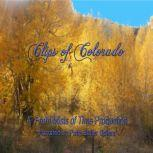 Clips of Colorado Stories of history and people of Colorado, Patty Butler Spiers