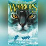 Warriors: The Broken Code #1: Lost Stars, Erin Hunter