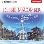 Where Angels Go, Debbie Macomber