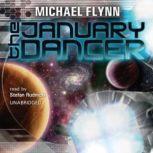 The January Dancer, Michael Flynn