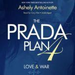 The Prada Plan 4 Love & War, Ashley Antoinette