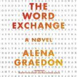 The Word Exchange, Alena Graedon