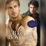 The Backup Boyfriend, River Jaymes