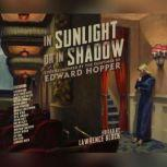 In Sunlight Or In Shadow Stories Inspired by the Paintings of Edward Hopper, Lawrence Block