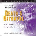 Transgressions: Death's Betrayal Two Novellas from Transgressions, Jeffery Deaver