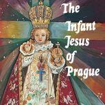 The Infant Jesus of Prague, Ludvik Nemec