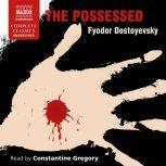 The Possessed, Fyodor Dostoyevsky