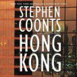 Hong Kong, Stephen Coonts