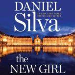 The New Girl A Novel, Daniel Silva