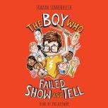 The Boy Who Failed Show and Tell, Jordan Sonnenblick