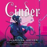 Cinder Book One of the Lunar Chronicles, Marissa Meyer