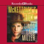 McKettrick's Luck, Linda Lael Miller